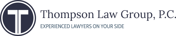 Thompson Law Group, P.C. Experienced Lawyers On Your Side